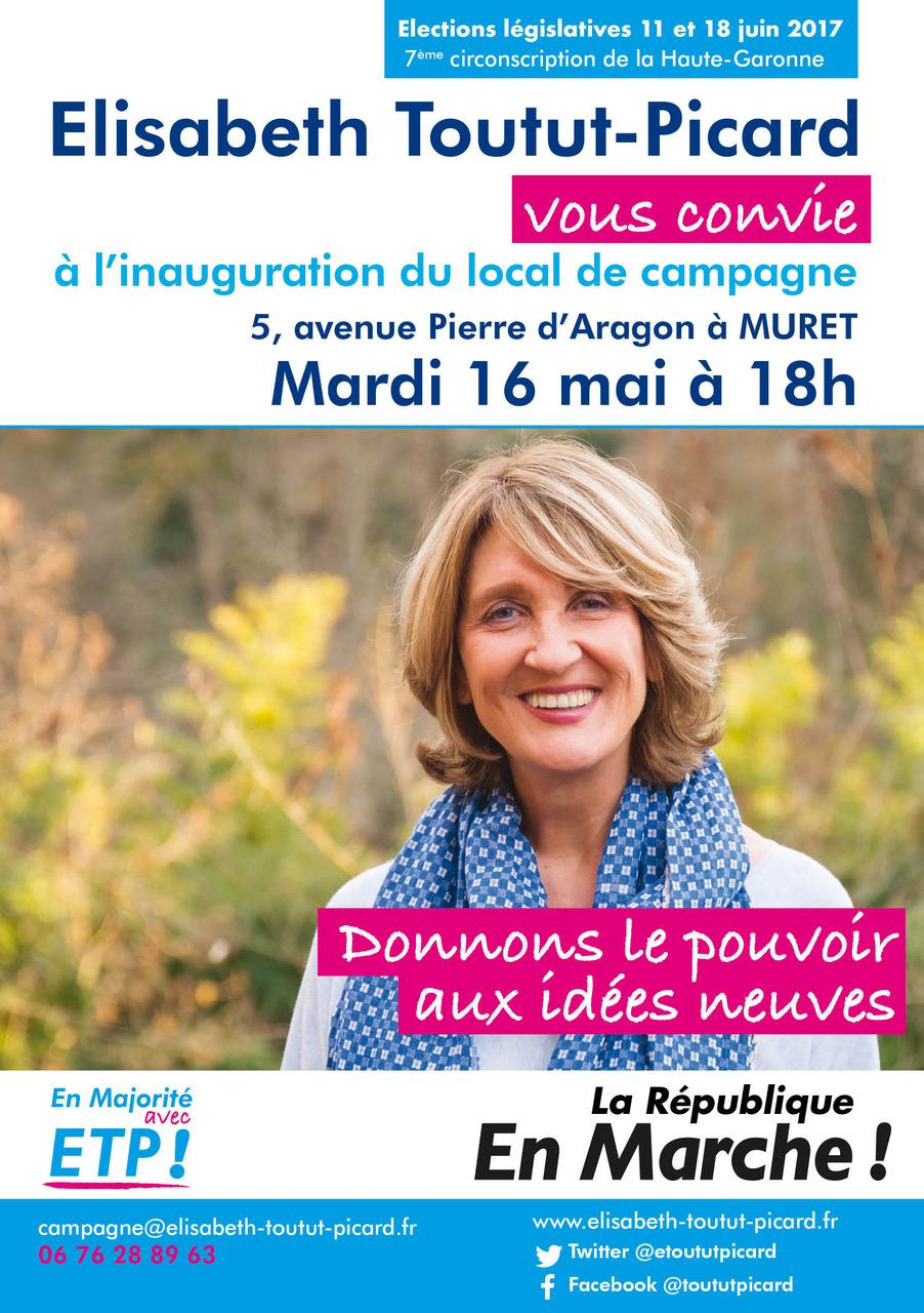 Inauguration du local de campagne d'Elisabeth Toutut Picard à Muret, Candidate aux élections législatives, 7ème circonscription de Haute-Garonne